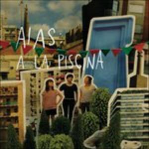 A La Piscina - Vinile LP di Aias