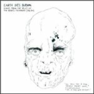 Songs >from the Valley of the Bored Teen - Vinile LP di Earth Dies Burning
