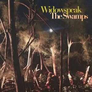 Swamps - CD Audio di Widowspeak