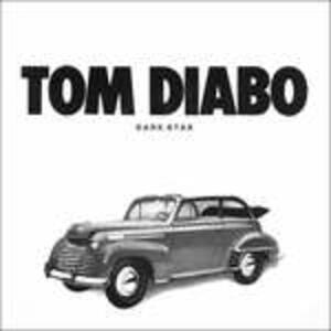 Dark Star - Vinile LP di Tom Diabo
