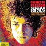 Chimes of Freedom. The Songs of Bob Dylan
