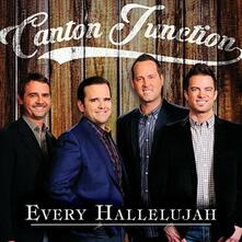 Every Hallelujah - CD Audio di Canton Junction