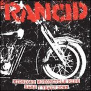Midnight - Motorcycle Ride - Name - 7 Years Down - Vinile 7'' di Rancid