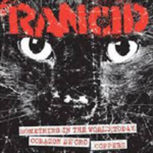 Something in the World Today - Corazon De Oro - Coppers - Vinile 7'' di Rancid