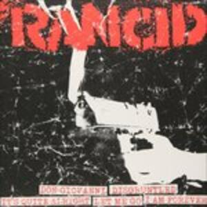 Don Giovanni - Disgruntled - It's Quite Alright - Let Me Go - I Am Forever - Vinile 7'' di Rancid