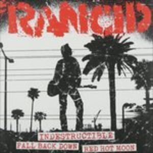 Indestructible - Fall Back Down - Red Hot Moon - Vinile 7'' di Rancid