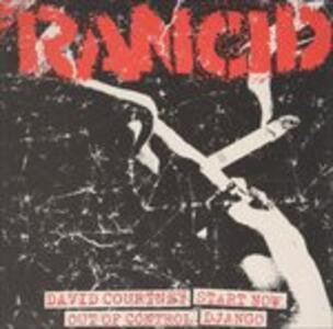 David Courtney - Start Now - Out of Control - Django - Vinile 7'' di Rancid