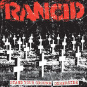 Stand Your Ground - Otherside - Vinile 7'' di Rancid
