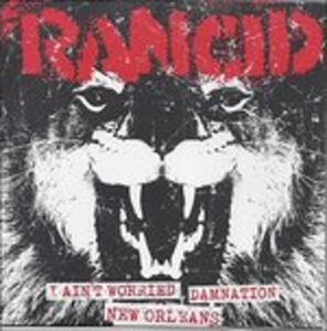 I Ain't Worried - Damnation - New Orleans - Vinile 7'' di Rancid