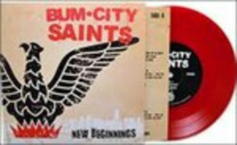 New Beginnings - Vinile 7'' di Burn City Saints