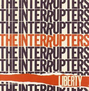 Liberty - Vinile 7'' di Interrupters