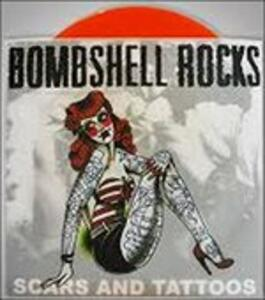 Scars and Tattoos - Vinile 7'' di Bombshell Rocks