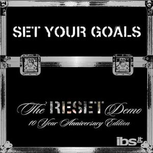 Reset Demo -10 Year - Vinile LP di Set Your Goals