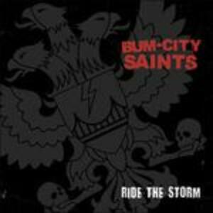 Ride the Storm - Vinile 7'' di Burn City Saints