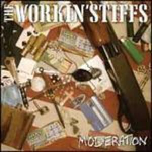 Moderation - Vinile 7'' di Workin' Stiffs