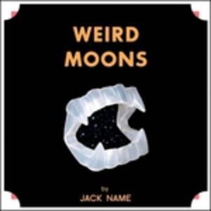 Weird Moons - Vinile LP di Jack Name
