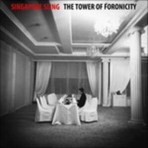 Tower of Foronicity - Vinile LP di Singapore Sling