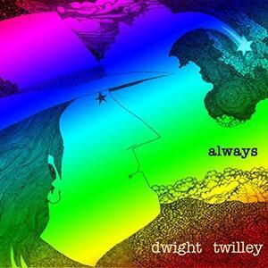 Always - Vinile LP di Dwight Twilley