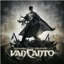 Dawn of the Brave (Limited Edition) - CD Audio di Van Canto