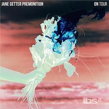 On Tour - CD Audio di Jane Getter Premonition