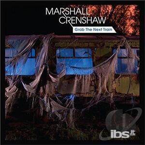 Grab the Nest Train - Vinile 10'' di Marshall Crenshaw