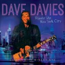 Rippin' Up New York City Live at City Winery Nyc - CD Audio di Dave Davies
