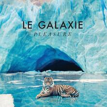 Pleasure - Vinile LP di Le Galaxie