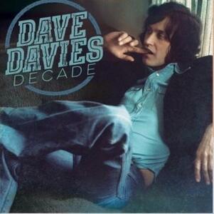 Decade - Vinile LP di Dave Davies