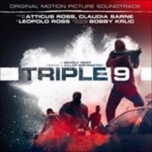 Triple 9 (Colonna Sonora) - CD Audio di Atticus Ross,Claudia Sarne