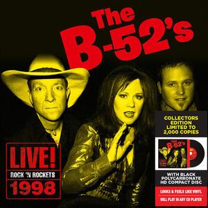 Live! Rock 'n Rockets 1998 - CD Audio di B-52's