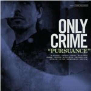 Pursuance - Vinile LP di Only Crime