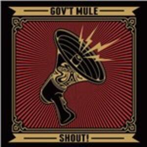 Shout! - Vinile LP di Gov't Mule