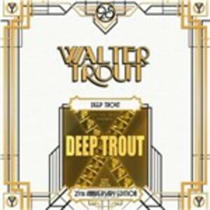 Deep Trout - Vinile LP di Walter Trout