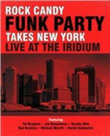 Takes New York. Live at the Iridium - CD Audio + Blu-ray di Rock Candy Funk Party