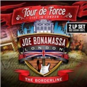 Tour de Force. Live in London: The Borderline - Vinile LP di Joe Bonamassa