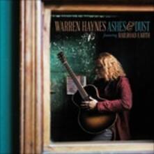 Ashes & Dust (Deluxe Edition) - CD Audio di Warren Haynes