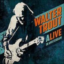 Alive in Amsterdam - CD Audio di Walter Trout