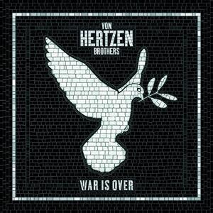 War Is Over - Vinile LP di Von Hertzen Brothers