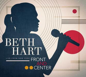 Front and Center. Live from New York - CD Audio + DVD di Beth Hart