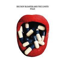 Pills - CD Audio di Big Boy Bloater,Limits