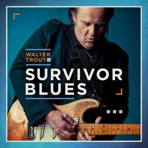 Survivor Blues - Vinile LP di Walter Trout