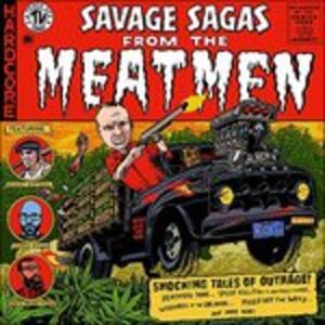 Savage Sagas From - Vinile LP di Meatmen