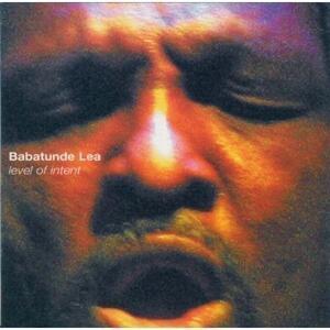 Level Of Intent - CD Audio di Babatunde Lea