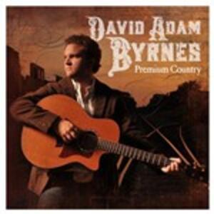Premium Country - CD Audio di David Adam Byrnes