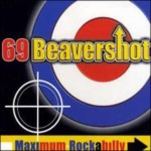 Maximum Rockabilly - CD Audio di 69 Beavershot