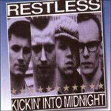 Kickin' Into Midnight - CD Audio di Restless