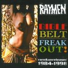 Bible Belt Freakout - CD Audio di Raymen