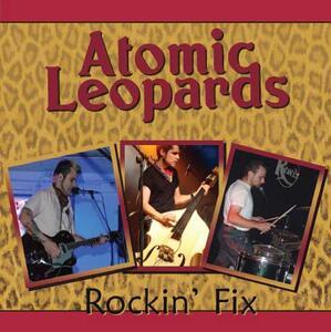 Rockin' Fix - CD Audio di Atomic Leopards