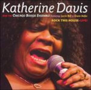 Rock This House Live! - CD Audio di Katherine Davis