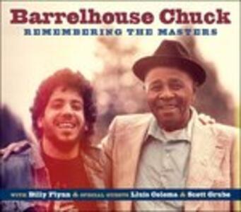 Remembering the Masters - CD Audio di Barrelhouse Chuck